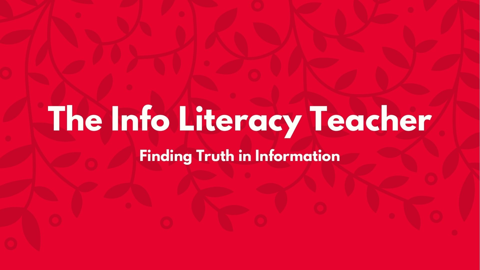 The Info Literacy Teacher