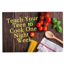 Teach your teen to cook one night a week